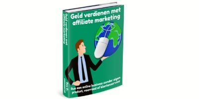 manieren om geld te verdienen affiliate marketing